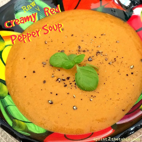 Creamy raw red pepper soup sprint 2 the table creamy raw red pepper soup forumfinder Gallery