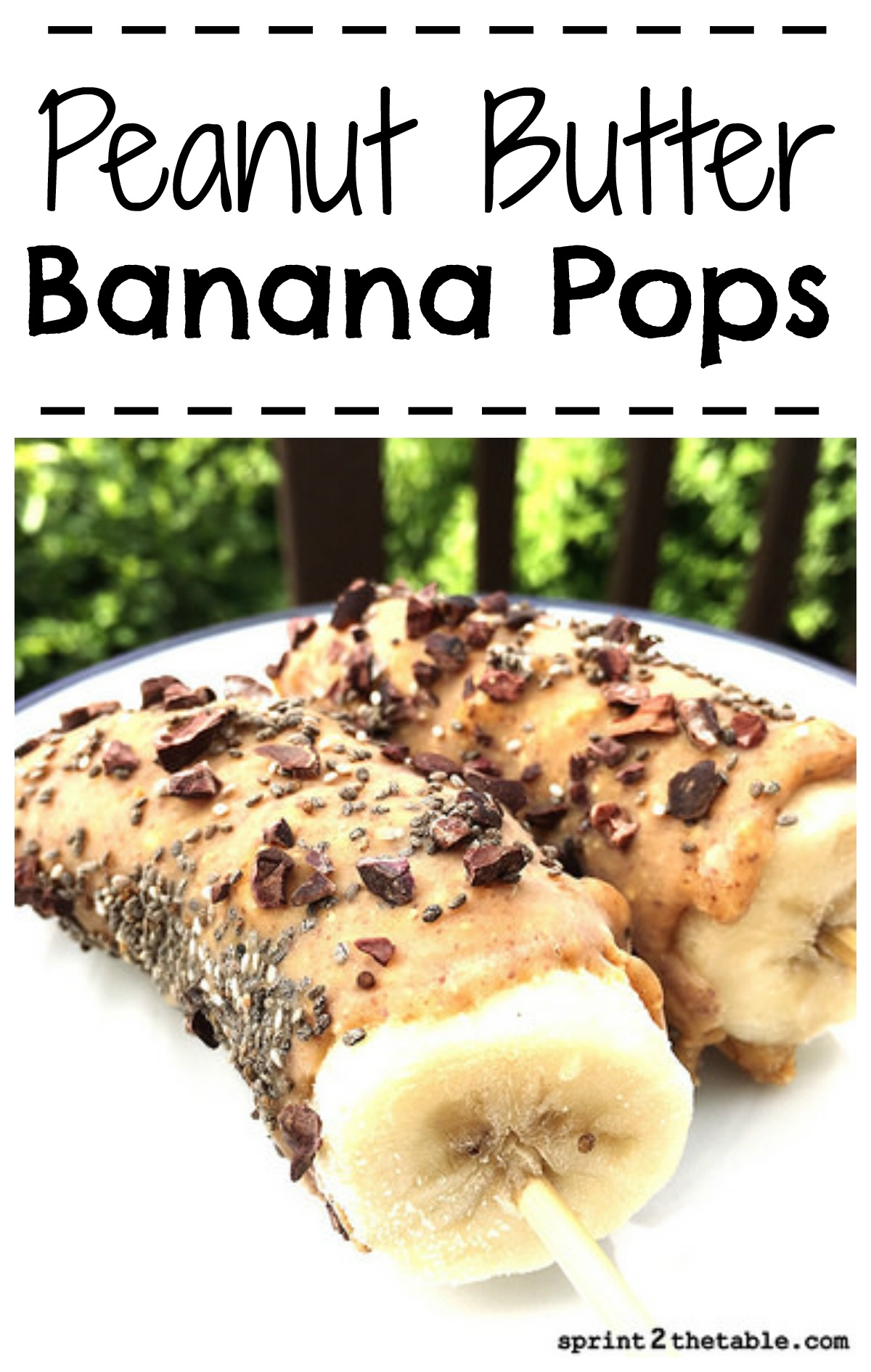 Nut Er Banana Pops Whether It S A Summer Afternoon Treat Or Bachelorette Party Favor