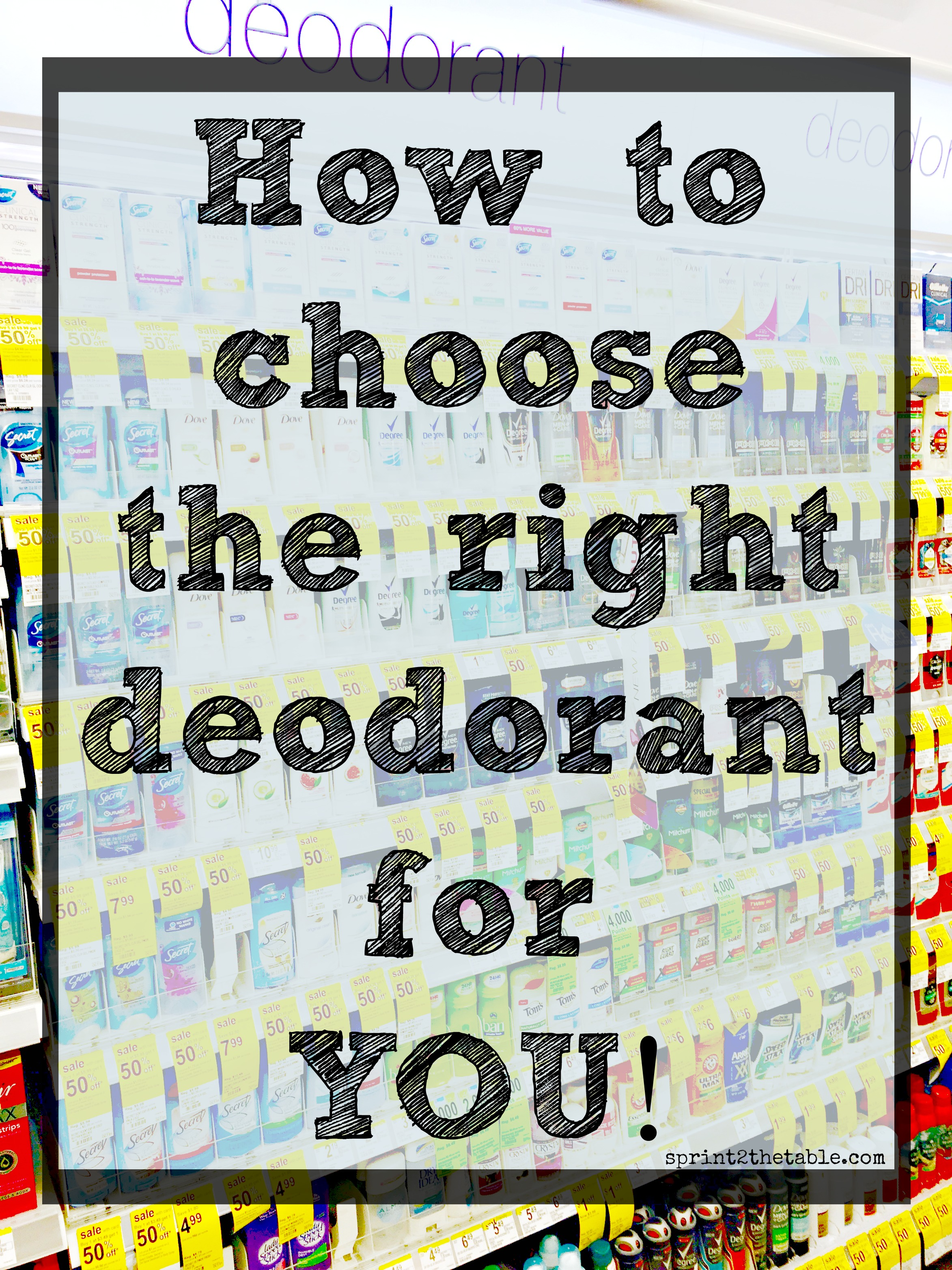 how to choose the right deodorant for you sprint 2 the table
