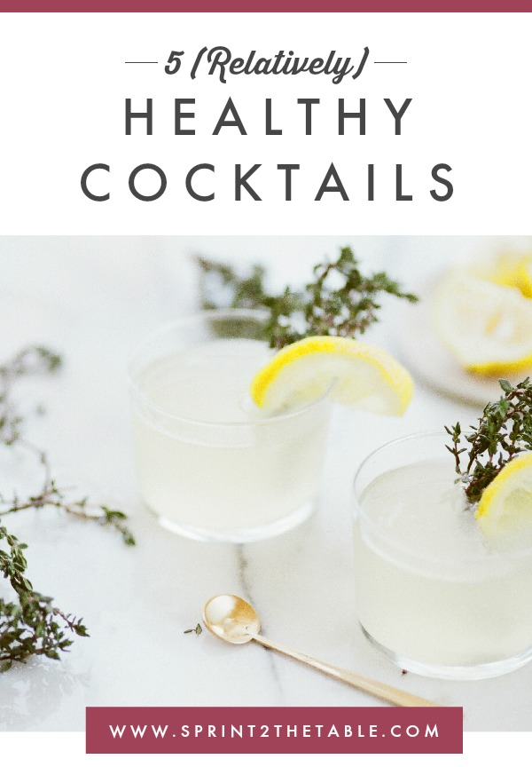 Can cocktails be healthy? They may not compete nutritionally with a superfood salad, but these five (relatively) healthy cocktails will quench your thirst without wrecking your diet plan.